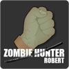 Zombie Hunter Robert